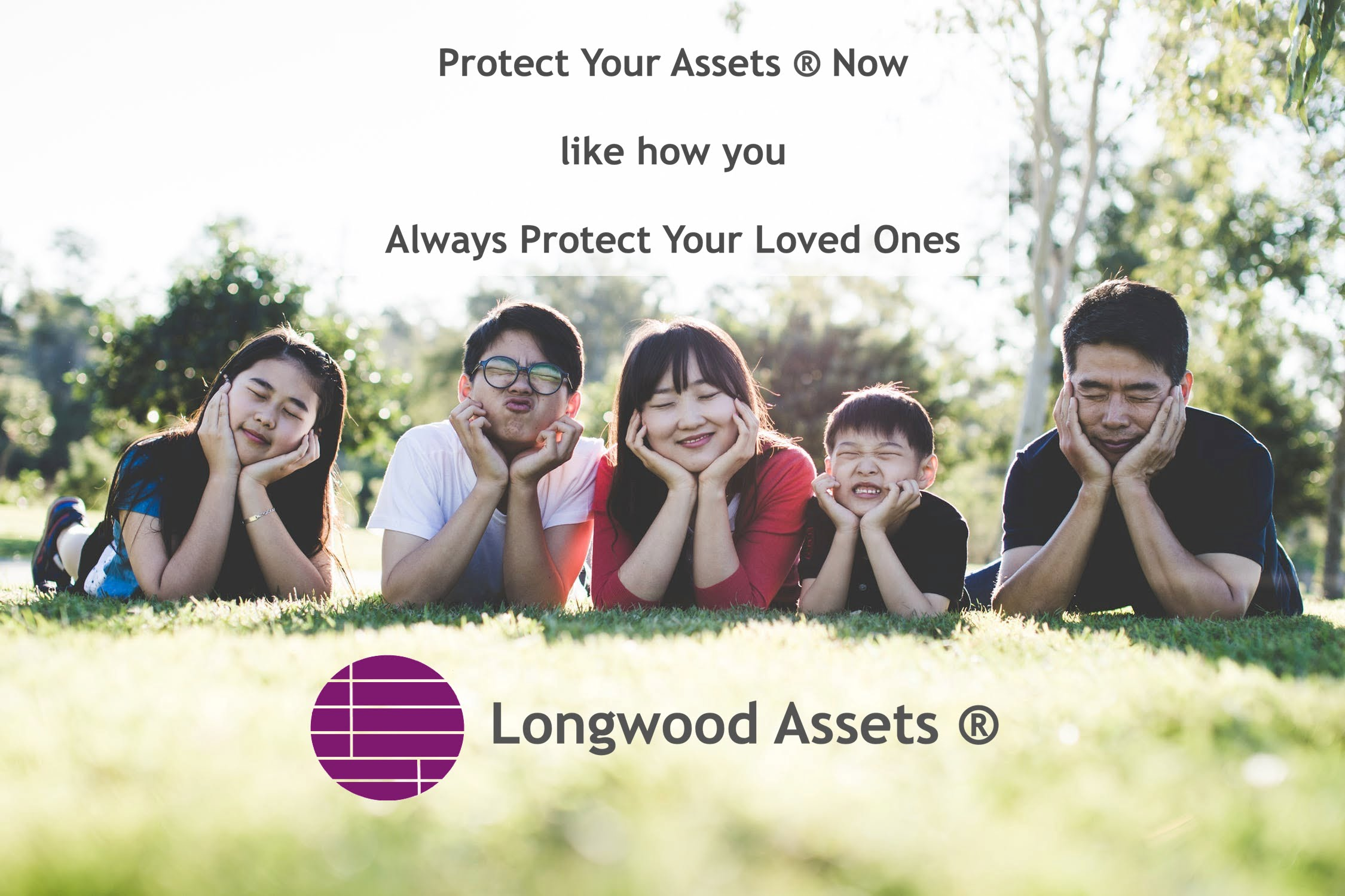 Protect Your Assets Like How You Always Protect Your Loved Ones